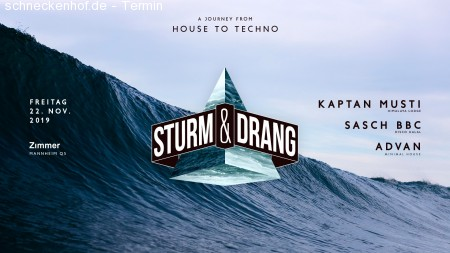 Sturm & Drang - House to Techno Werbeplakat